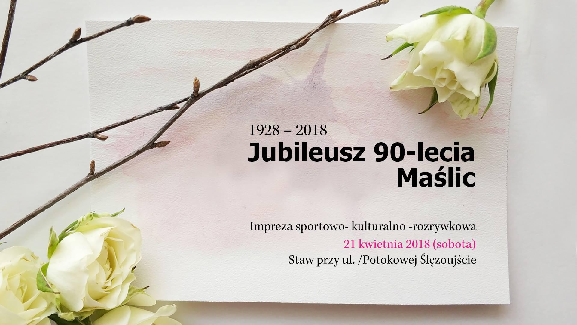Święto Maślic – jubileusz 90-lecia